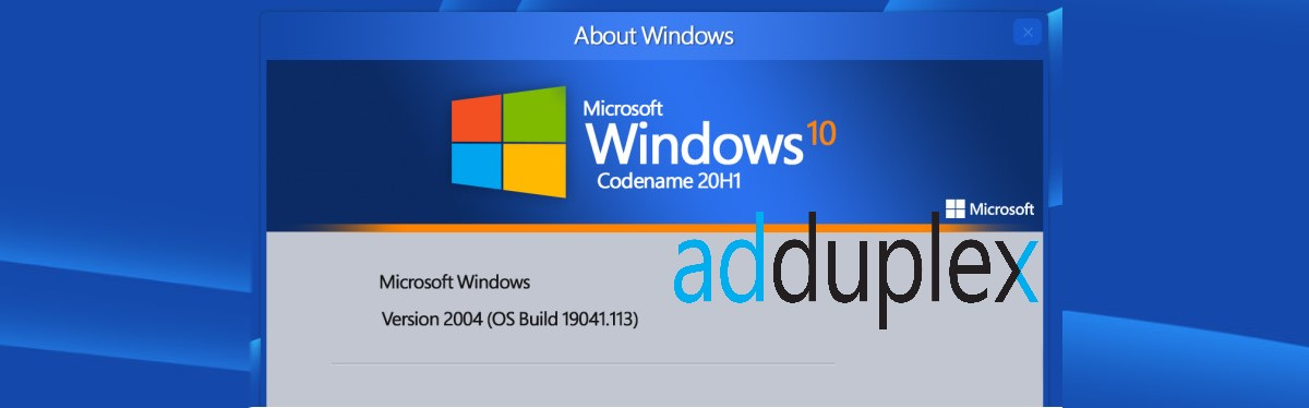AdDuplex: Windows 10 2004 is now the second Windows 10 OS with the most number of users