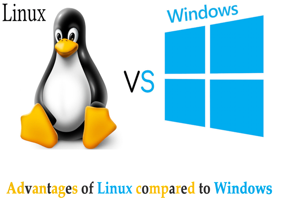 Advantages of Linux compared to Windows
