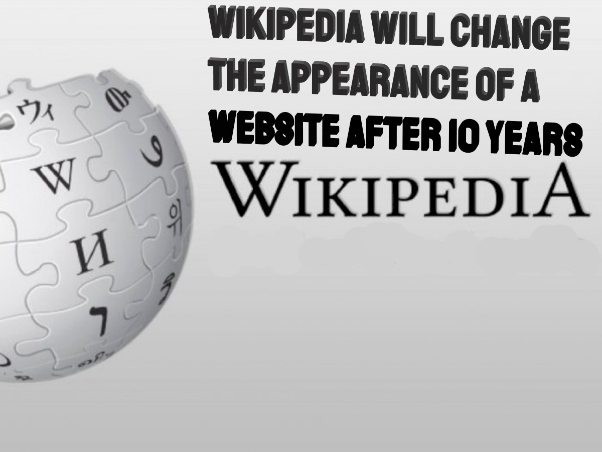 Wikipedia will Change the Appearance of a Website after 10 Years