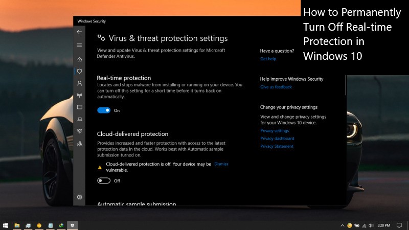 How to Permanently Turn Off Real-time Protection in Windows 10
