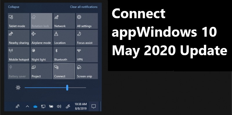 Connect app Windows 10 May 2020 Update